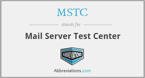 MSTC - Mail Server Test Center