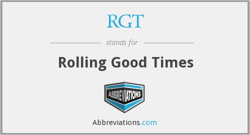 RGT - Rolling Good Times