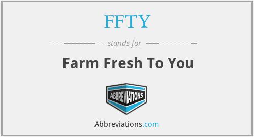 FFTY - Farm Fresh To You