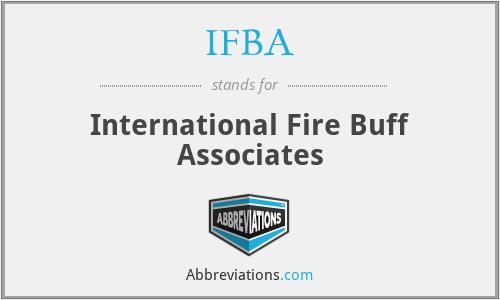 IFBA - International Fire Buff Associates