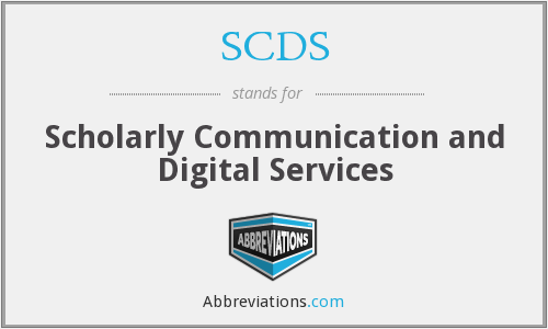 SCDS - Scholarly Communication and Digital Services