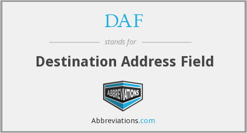 DAF - Destination Address Field
