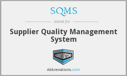 SQMS - Supplier Quality Management System