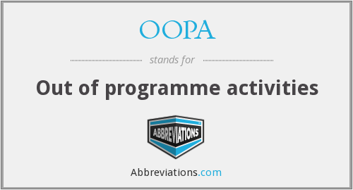 OOPA - Out of programme activities