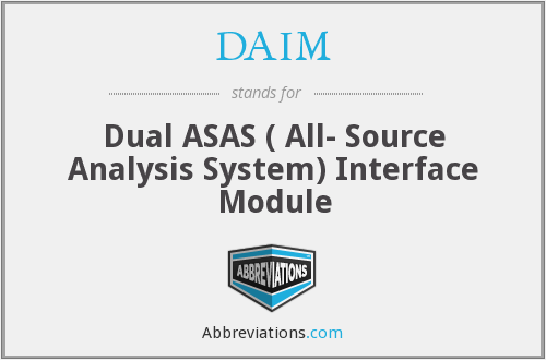DAIM - Dual ASAS ( All- Source Analysis System) Interface Module