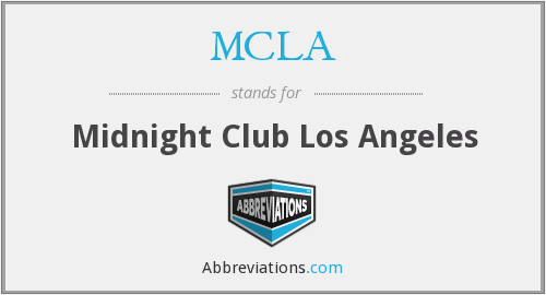 MCLA - Midnight Club Los Angeles