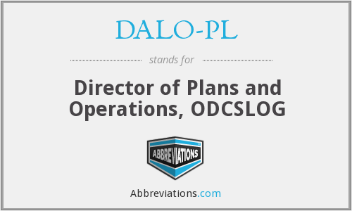 DALO-PL - Director of Plans and Operations, ODCSLOG