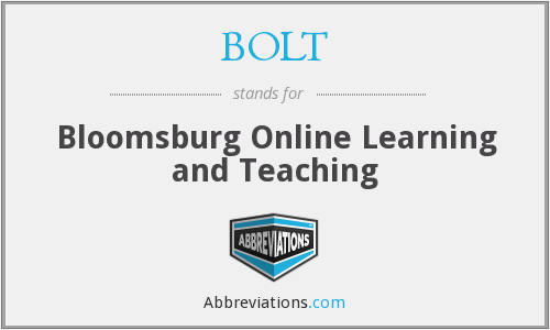 BOLT - Bloomsburg Online Learning and Teaching