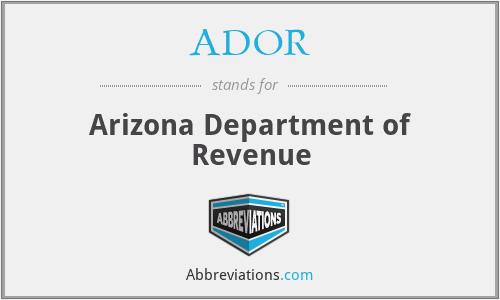 ADOR - Arizona Department of Revenue