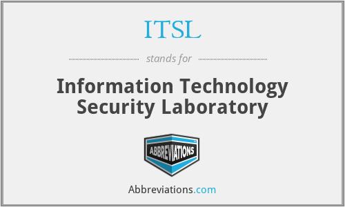 ITSL - Information Technology Security Laboratory