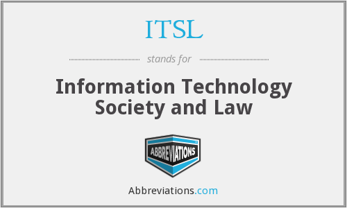 ITSL - Information Technology Society and Law