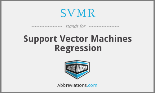 SVMR - Support Vector Machines Regression