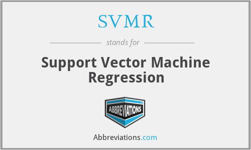 SVMR - Support Vector Machine Regression