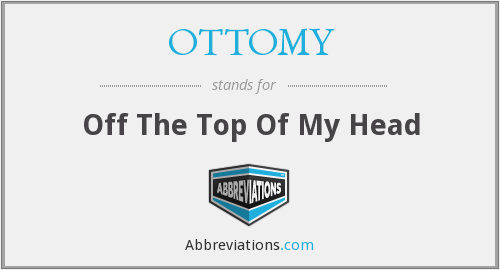What does OTTOMY stand for?