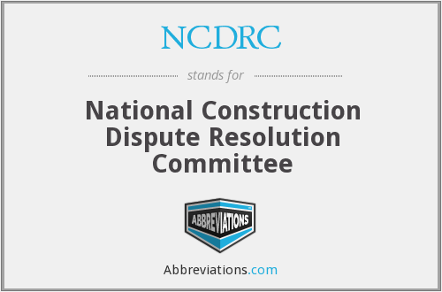 NCDRC - National Construction Dispute Resolution Committee