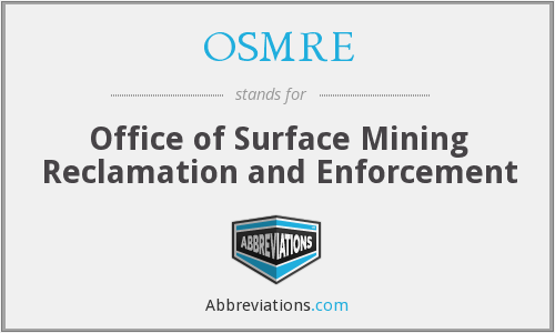 What does OSMRE stand for?