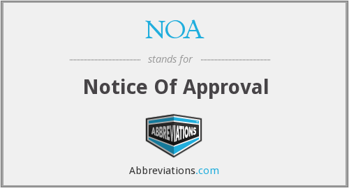 NOA - Notice Of Approval