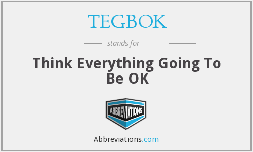 What does TEGBOK stand for?