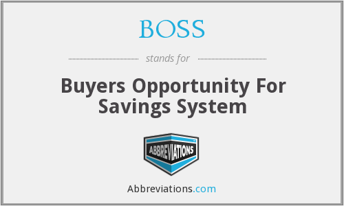 BOSS - Buyers Opportunity For Savings System