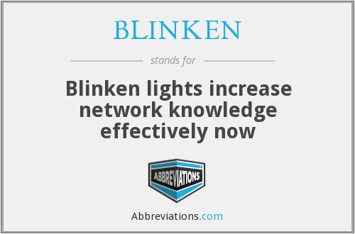 What does BLINKEN stand for?