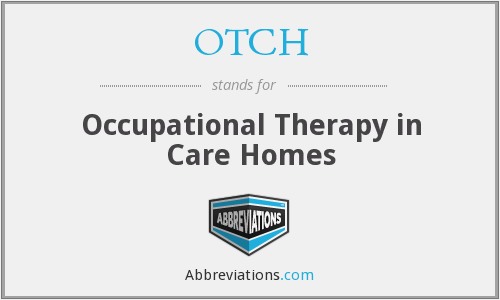 OTCH - Occupational Therapy in Care Homes