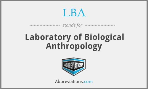 LBA - Laboratory of Biological Anthropology