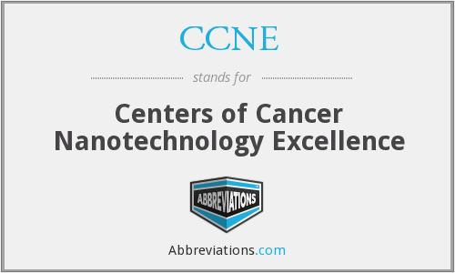 CCNE - Centers of Cancer Nanotechnology Excellence