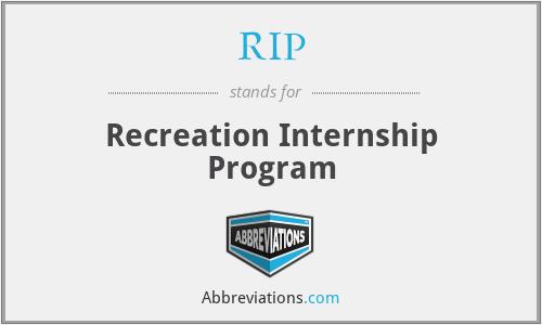 RIP - Recreation Internship Program
