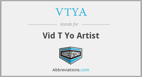 What does VTYA stand for?