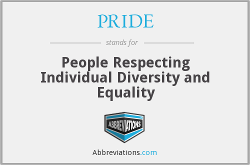 PRIDE - People Respecting Individual Diversity and Equality