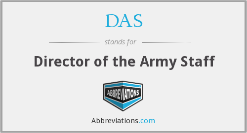 DAS - Director of the Army Staff