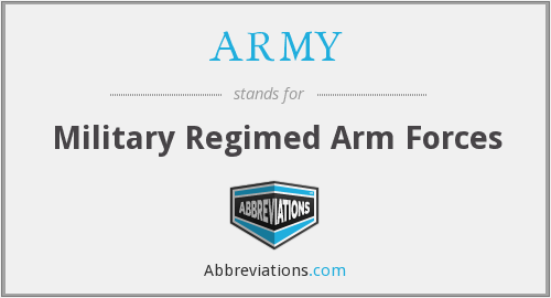 ARMY - Military Regimed Arm Forces