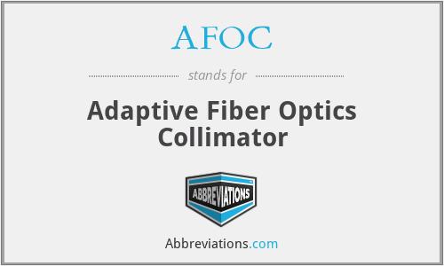 AFOC - Adaptive Fiber Optics Collimator