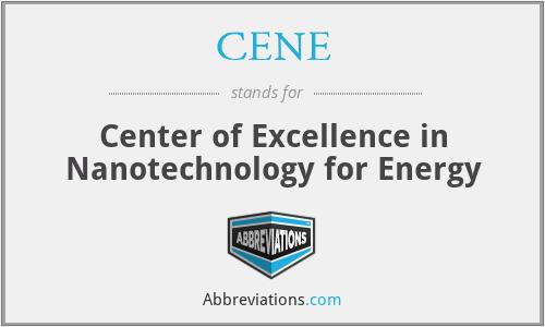 CENE - Center of Excellence in Nanotechnology for Energy