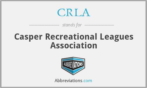 CRLA - Casper Recreational Leagues Association