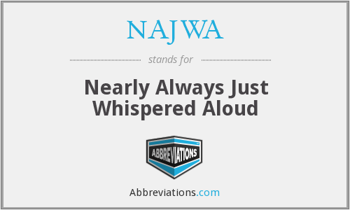 What does NAJWA stand for?
