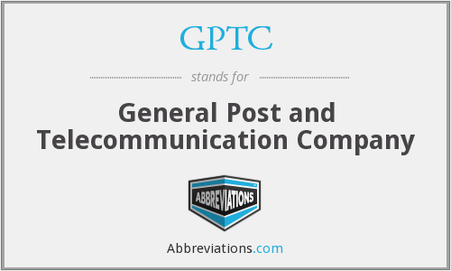 GPTC - General Post and Telecommunication Company