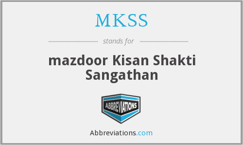 What does MKSS stand for?