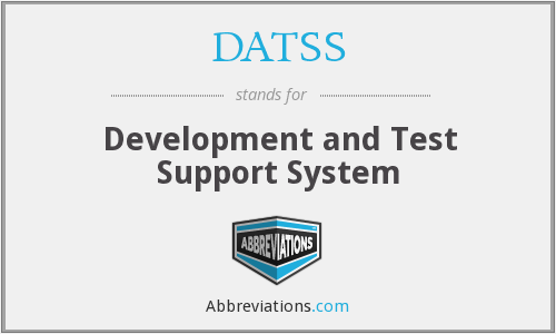 What does DATSS stand for?
