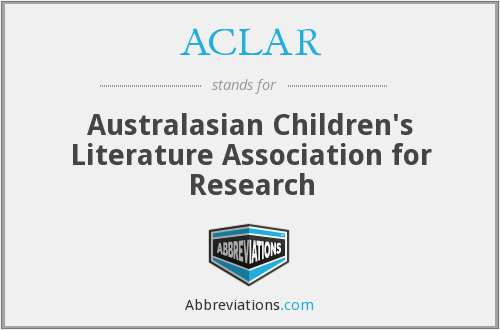 ACLAR - Australasian Children's Literature Association for Research