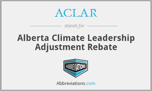ACLAR - Alberta Climate Leadership Adjustment Rebate