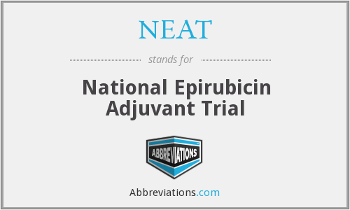 NEAT - National Epirubicin Adjuvant Trial