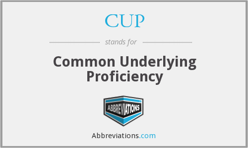 CUP - Common Underlying Proficiency