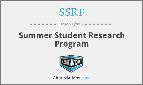 SSRP - Summer Student Research Program