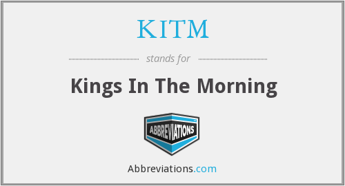 What does KITM stand for?