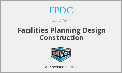 FPDC - Facilities Planning Design Construction
