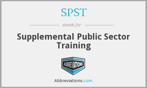 SPST - Supplemental Public Sector Training