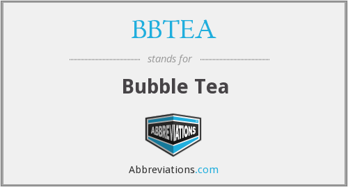 What does BBTEA stand for?