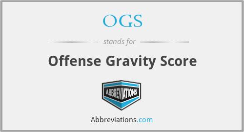 OGS - Offense Gravity Score
