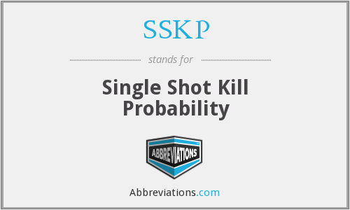 SSKP - Single Shot Kill Probability